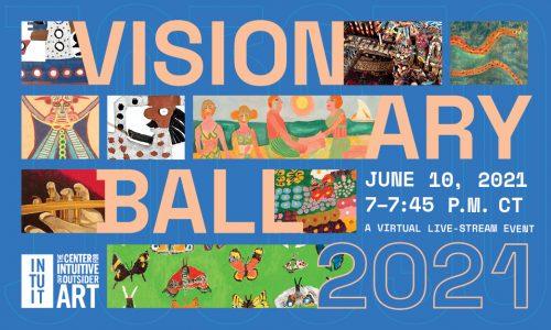 Visionary Ball 2021 June 10, 2021 7-7:45 p.m. ct