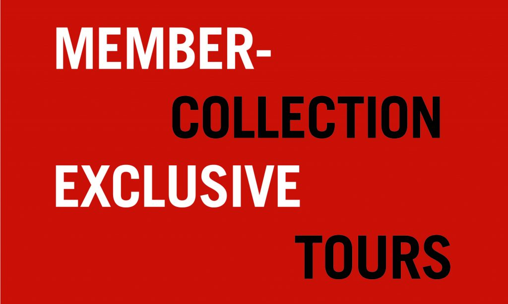 Member-exclusive collection tours